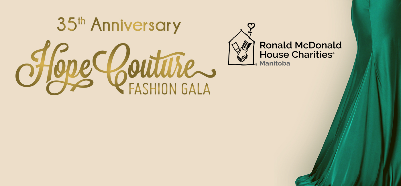 Open to all supporters, take part in our 35th Annual Hope Couture Fashion Gala 50/50 Draw! Every ticket purchased supports RMHC Manitoba families. The winner will be drawn on Nov. 3rd!